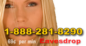 Listen in on live phone sex calls